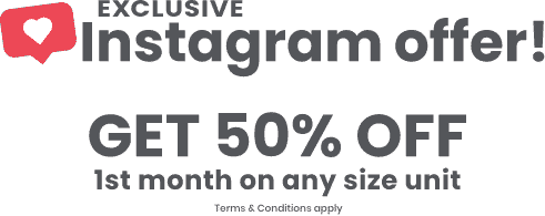 Exclusive instagram offer! get 50% OFF 1st month on any size unit
